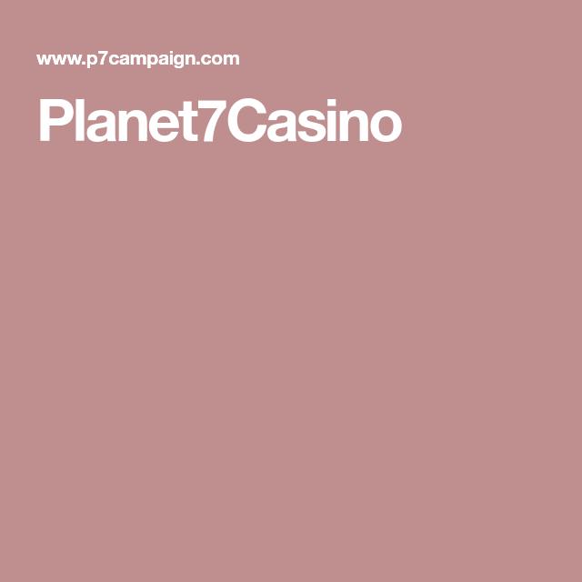 Www Planet7casino