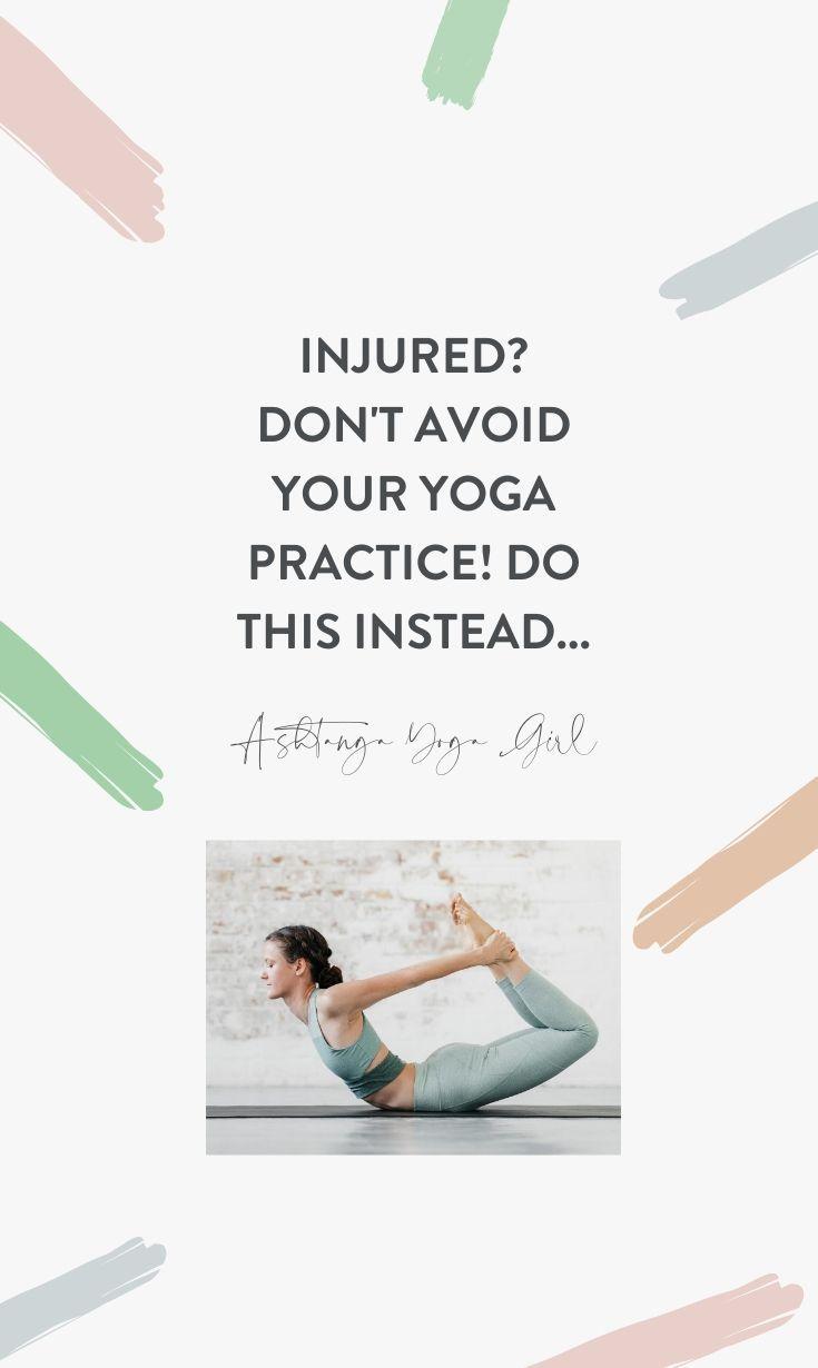 Ashtanga Yoga Injuries: 5 Reasons NOT To Stop Your ...