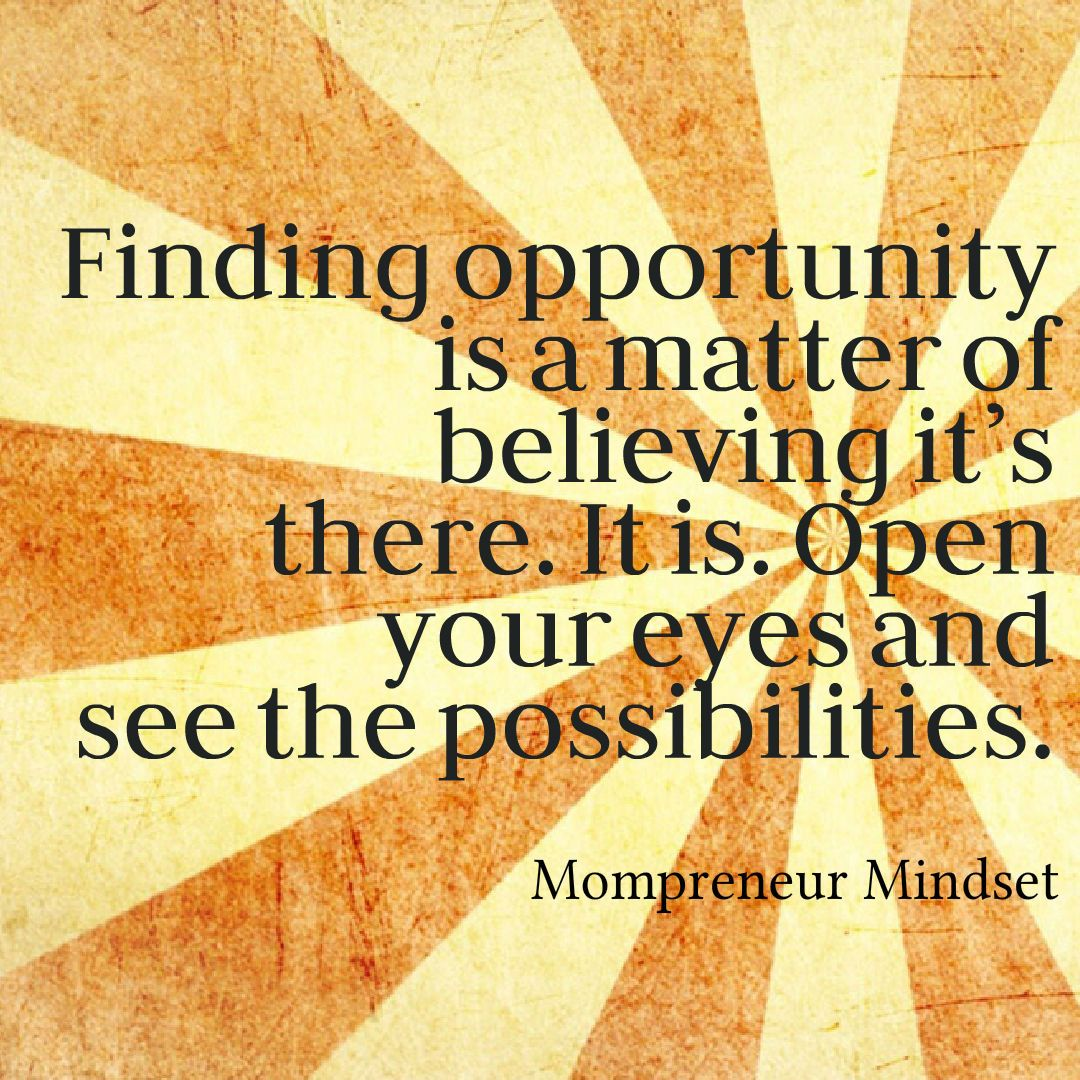 #mompreneur #opportunity #believe #quotes #success # ...
