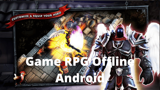 Top 5 Game Rpg Offline Android Terbaik 2020 Rpg Pengembangan Karakter Brave