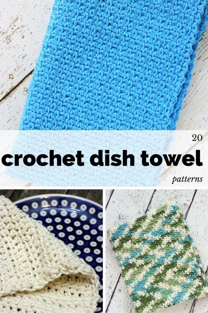 21 Crochet Dish Towel Patterns Crochet Pinterest Crochet Dish