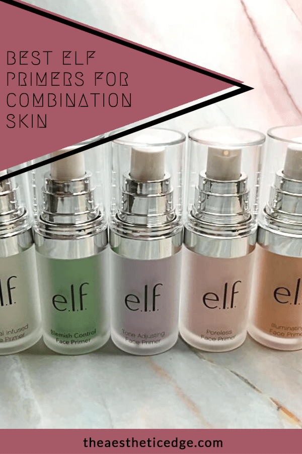 Best elf Primers for Combination Skin The Aesthetic Edge