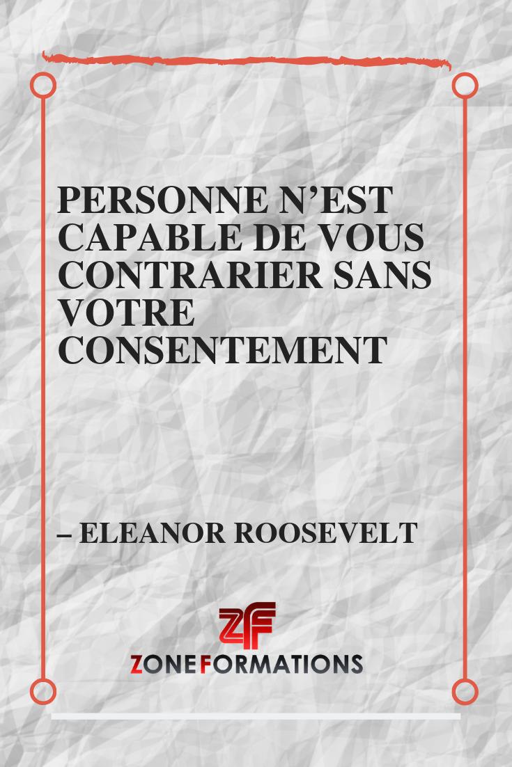 La Force Aux Autres Confiance En Soi Contrarie Eleanor Roosevelt
