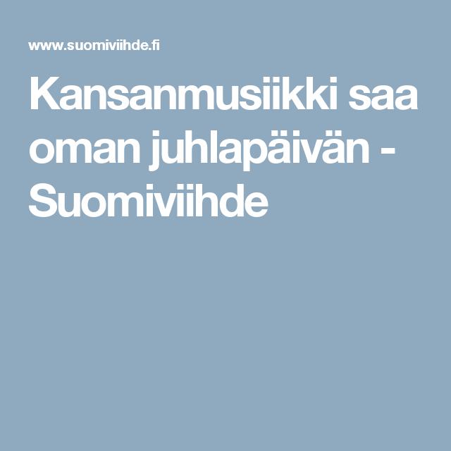 Kansanmusiikki saa oman juhlapäivän - Suomiviihde