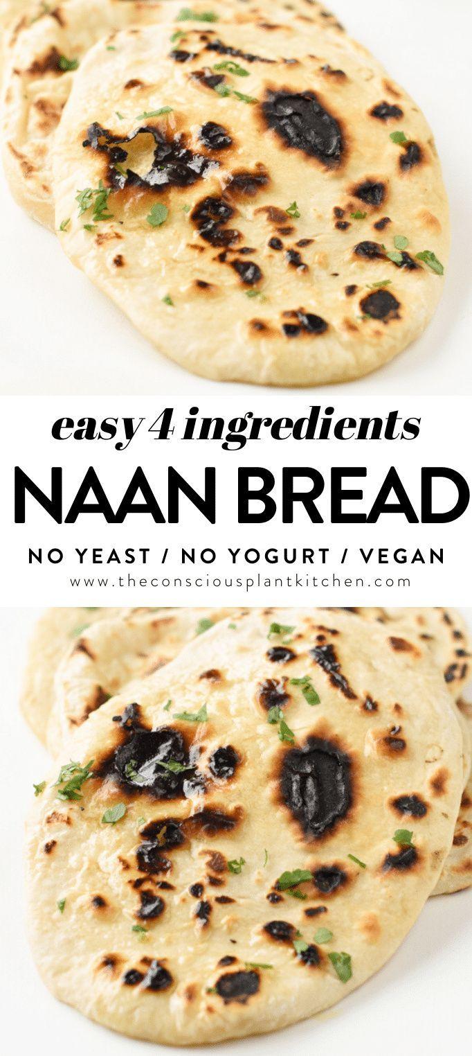 Easy Naan Bread No Yeast In 2020 Vegan Recipes Easy Bread Calories Healthy Baking Recipes