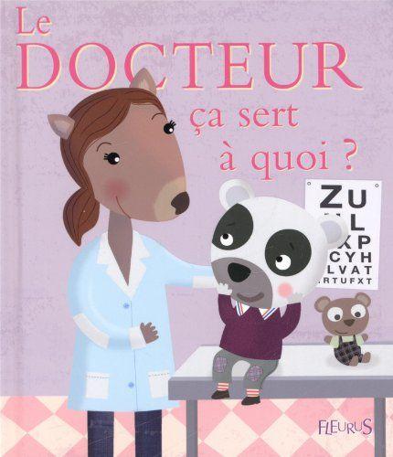 Epingle Par Het Leven Is Mooie Sur Livres Pour Enfants 1 Ere Partie Docteur Le Docteur Livre Enfant