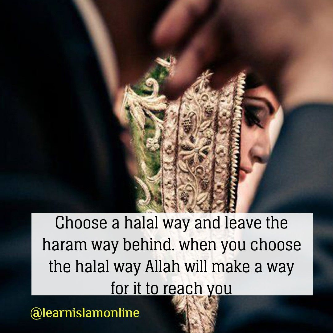 Say No To Haram Relationships Trust Allah Subhanahu Wa Ta Ala The Creator To Match You With Your Desti Quran Quotes Love Islamic Love Quotes Islamic Quotes