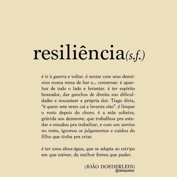 Resiliência Coisas Doidas Frases De Resiliência