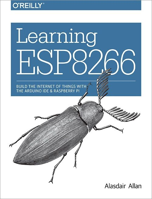 ESP8266 Joins the O'Reilly Animal Books Series | Espressif