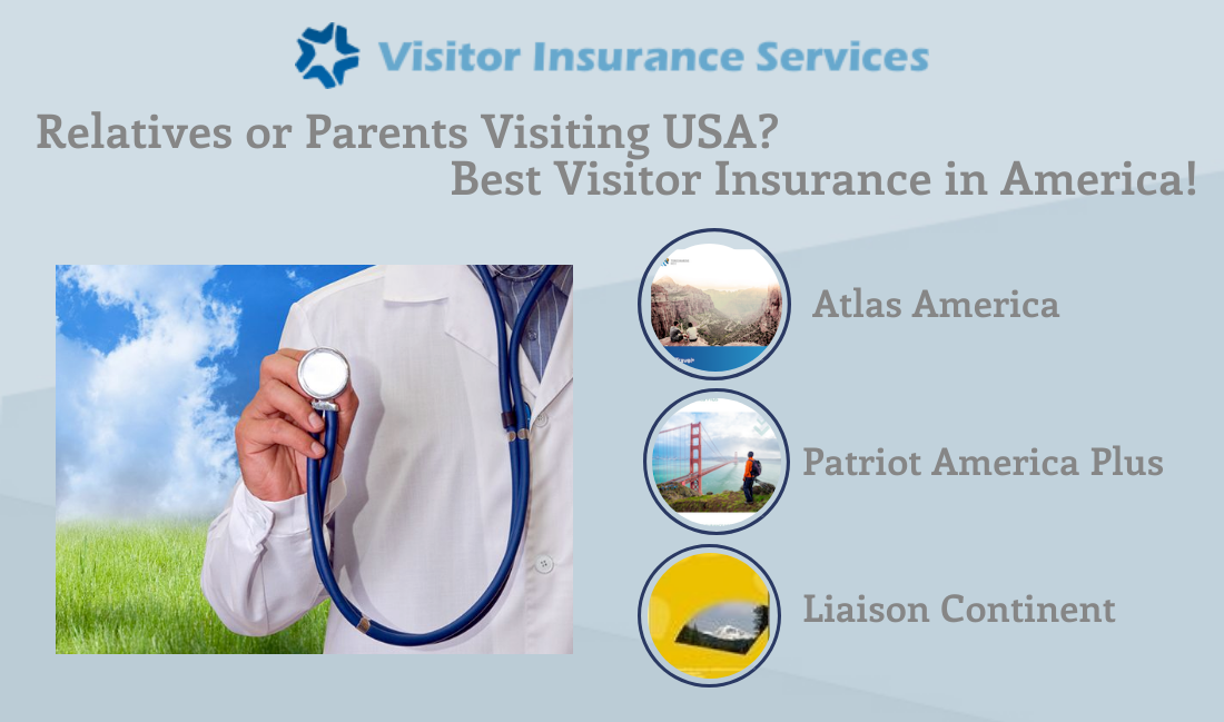 Relatives Or Parents Visiting Usa In 2018 Buy Visitorinsurance In America Visitorinsuranceservices Com With