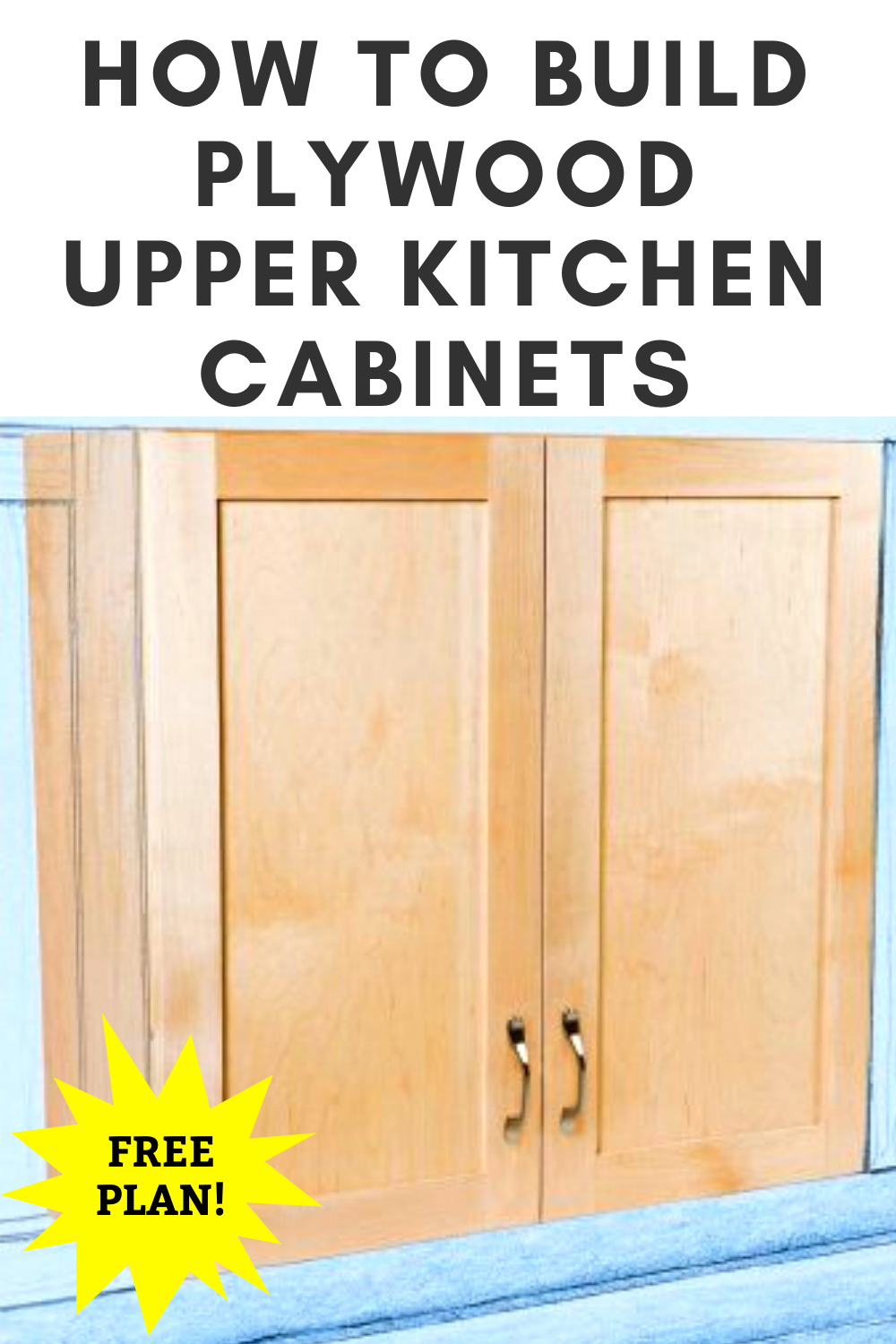 How To Build Plywood Upper Kitchen Cabinets In 2020 Upper Kitchen Cabinets Building Kitchen Cabinets Woodworking Kitchen Cabinets