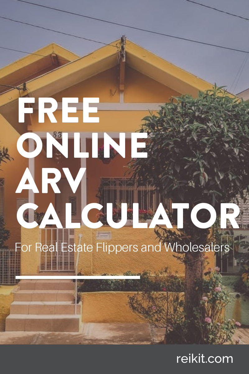 Free Arv Calculator Wholesale Real Estate Real Estate Houses Rental Property Investment