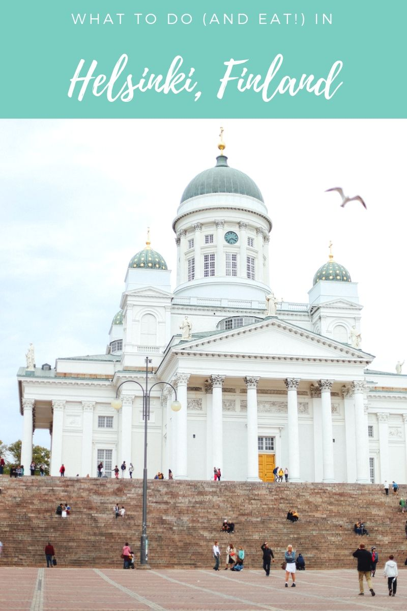 Travel Guide What To Do In Helsinki Travel Finland Travel Europe Travel