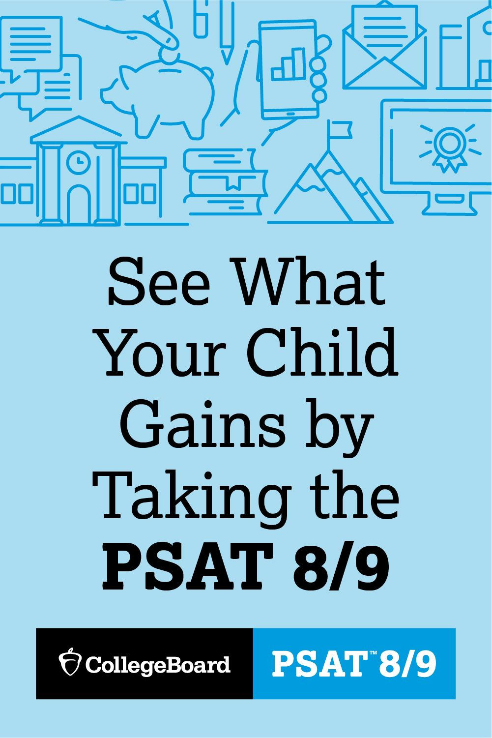 Prepare for the SAT and college with the PSAT 8/9
