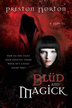 Blud and Magick by Preston Norton. YA Paranormal. Fourteen-year-old Darla has always been a little odd, from her love of horror movies to her obsession with mirrors. But she has no idea how different she really is until the day she finds herself wielding a power she never knew she had.