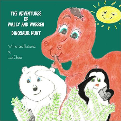 The Adventures of Wally and Warren: Dinosaur Hunt - Kindle edition by Lisé Chase. Children Kindle eBooks @ Amazon.com.