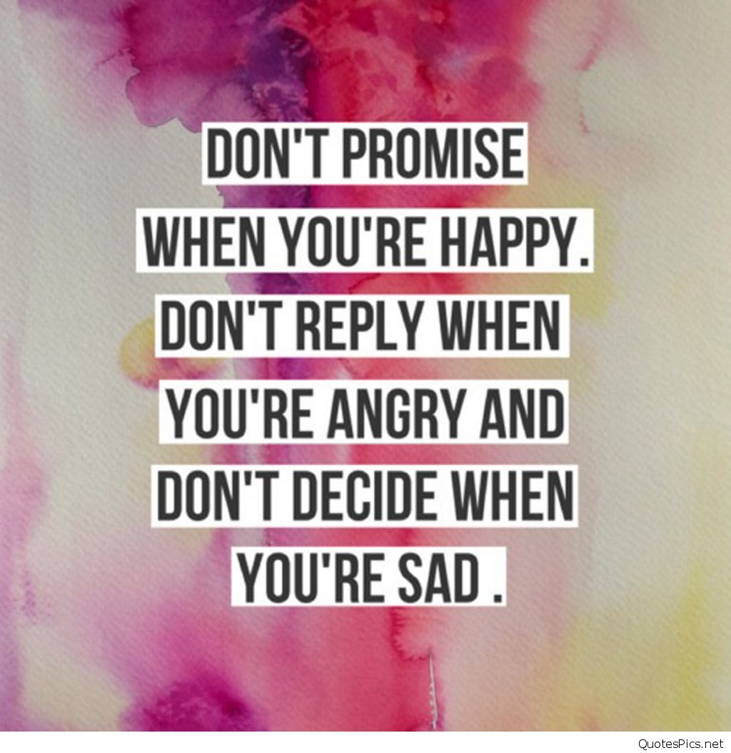 Happy Life Quotes Don't Promise When You're Happy  Www.quotespics  Pinterest