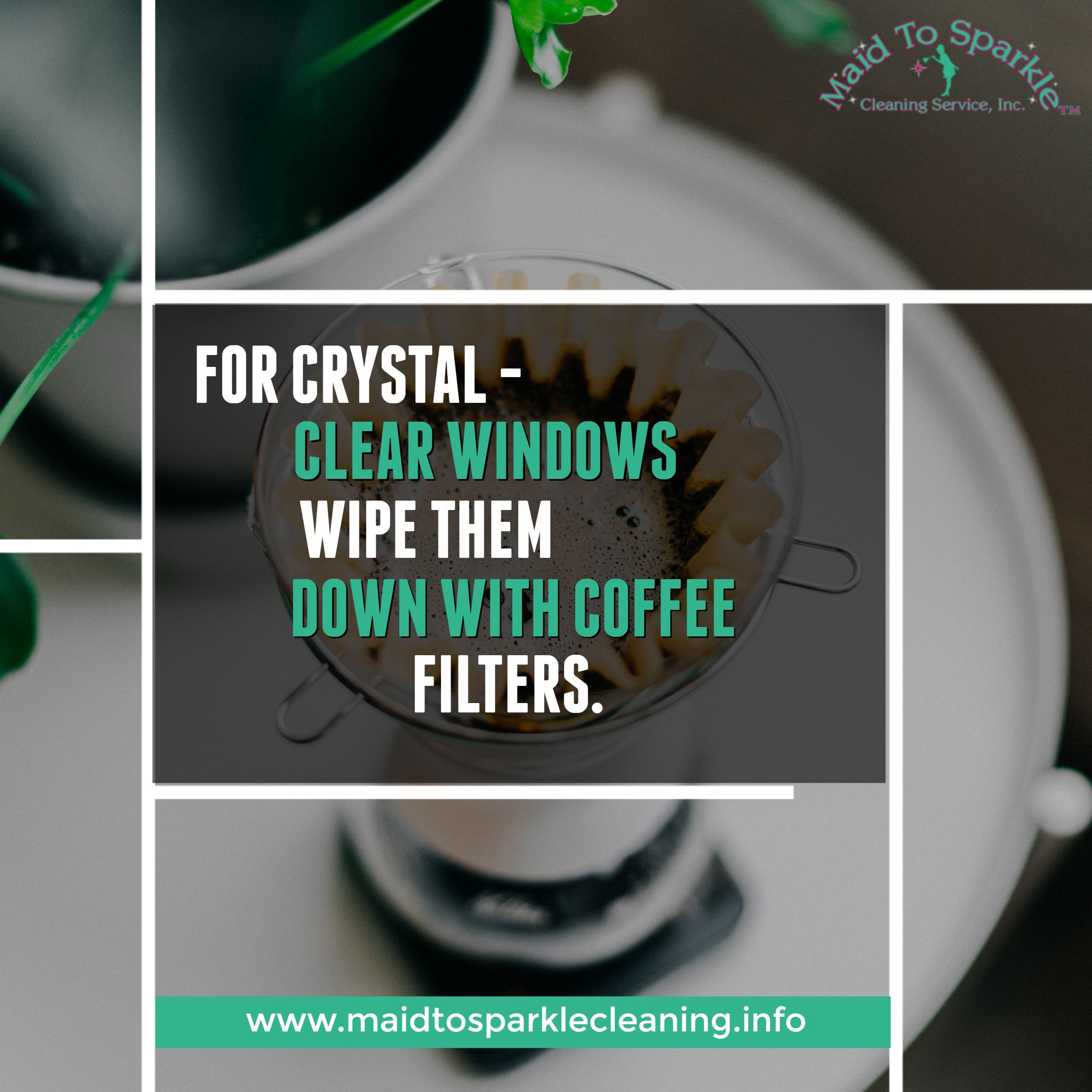 For Crystal Clear Windows Wipe Them Down With Coffee Filters Maidtosparklecleinc Cleaning Clean Cleaning Ceiling Fans Clean Sink House Cleaning Services