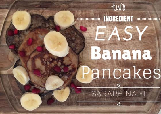 two ingredient banana Pancakes - saraphina