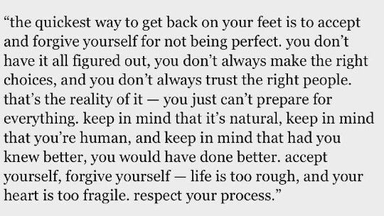 The Quickest Way To Get Back On Your Feet Foot Quotes You Are Perfect Forgiving Yourself