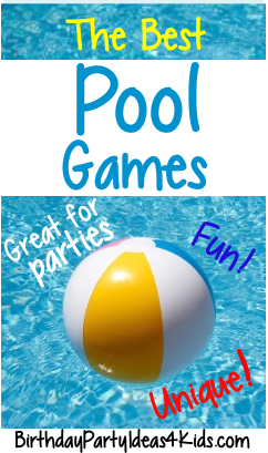 The Best Swimming Pool Party Games Great For Swim Parties Birthdays