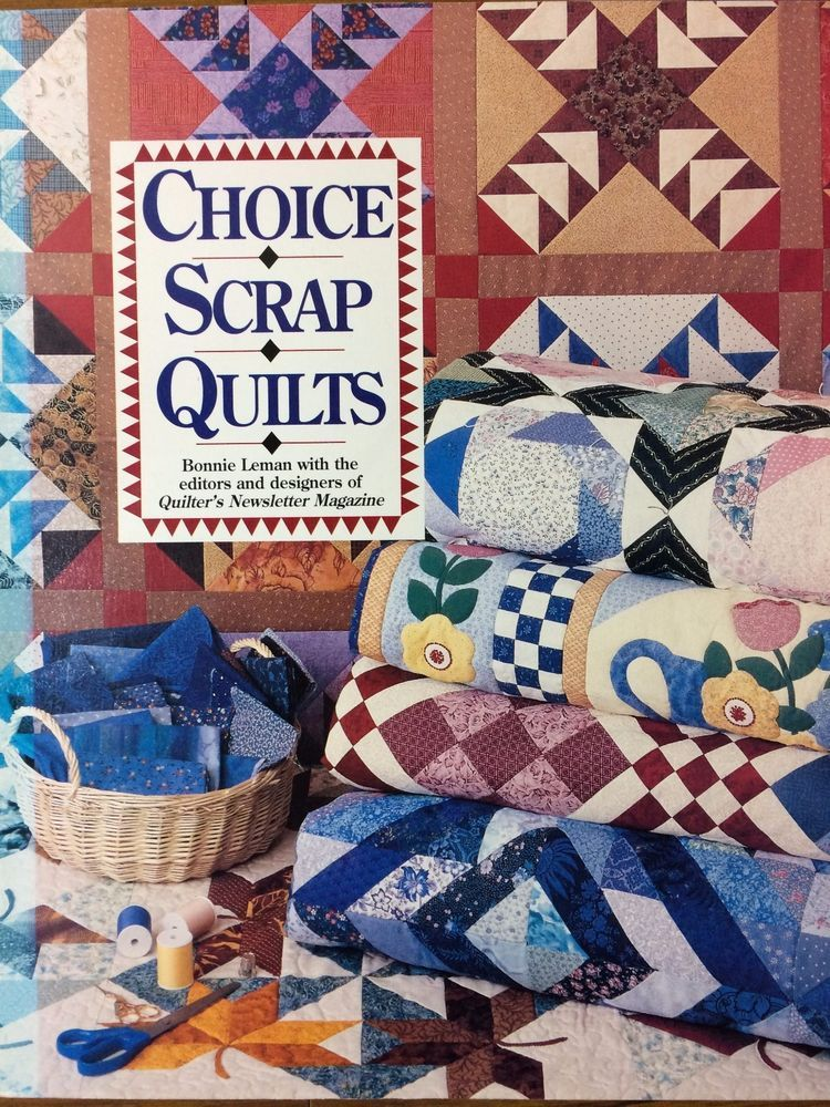CHOICE ~  SCRAP  ~ QUILTS Bonnie Leman with the Editors and Designers of Quilter