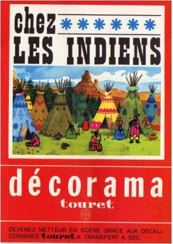 Décorama Touret - Les Indiens