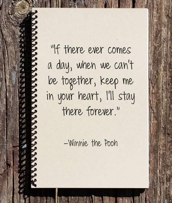 Winnie The Pooh Journal Notebook Memories Book I Ll Stay In Your Heart Keep Me