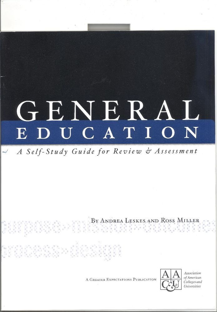 GENERAL EDUCATION Self-Study Guide Review Assessment - Andrea Leskes Ross Miller