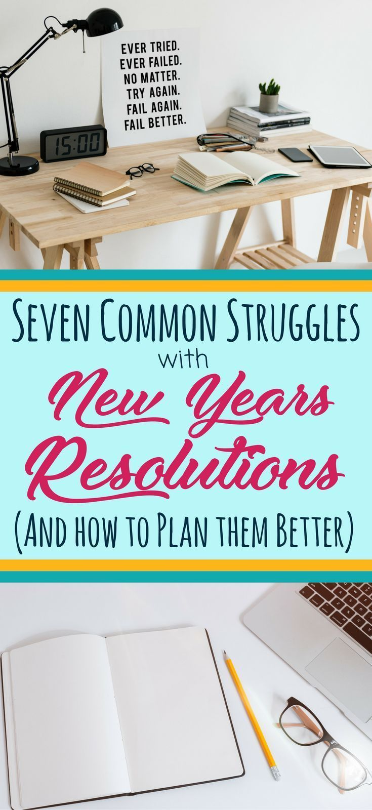 7 Reasons Your New Year's Resolutions Always Fail How to