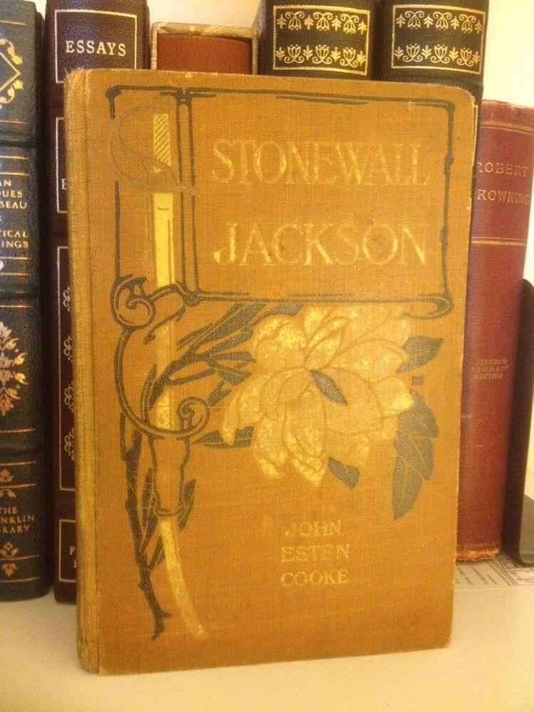 "Fab find ""Stonewall Jackson"" John Esten Cooke Civil War Confederate CSA Confederacy Rare"