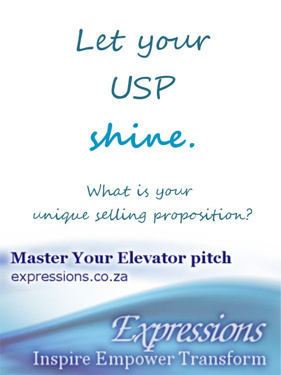Let Your Unique Selling Proposition Shine  Elevator Pitch