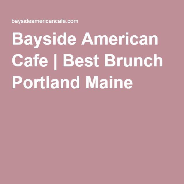 Bayside American Cafe Best Brunch Portland Maine Portland