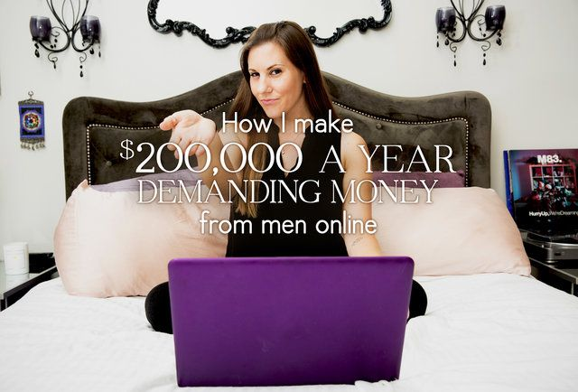 How I Make 200K A Year Demanding Money From Men Online -7323