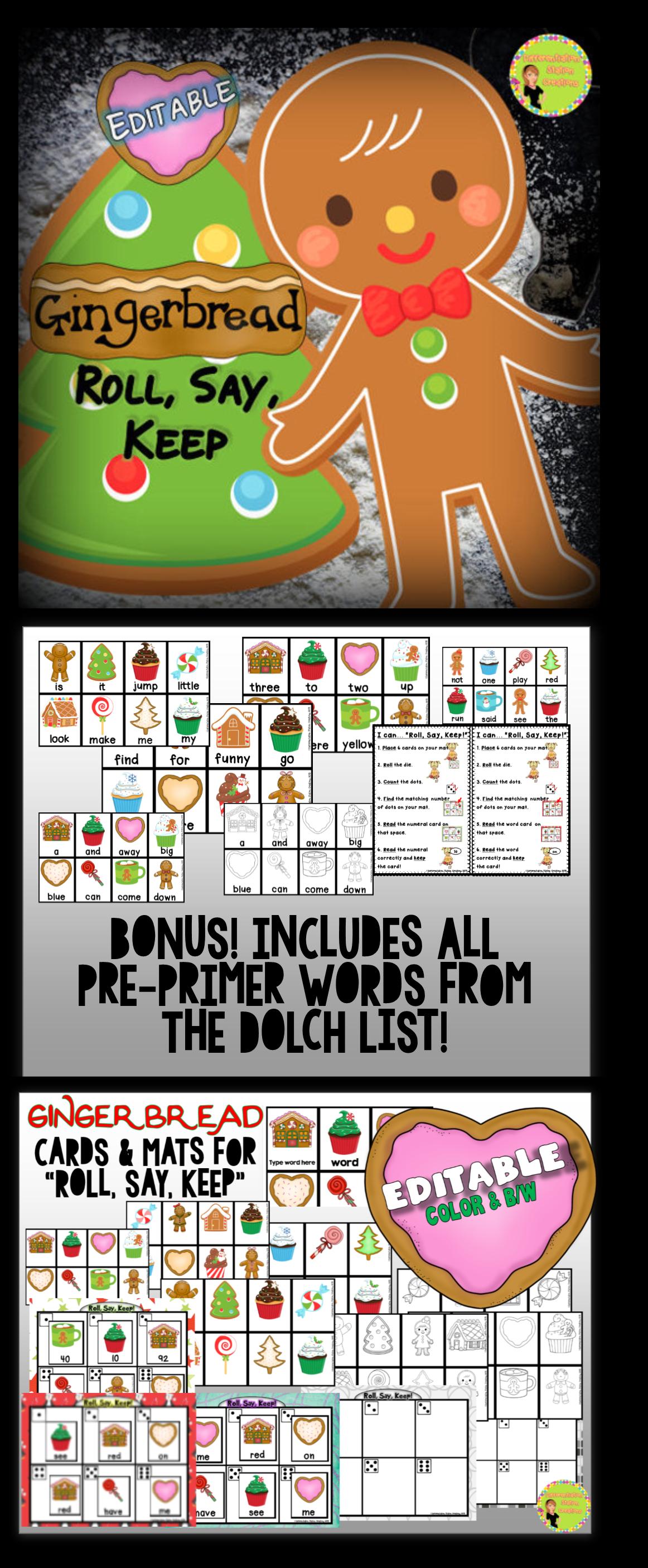 Gingerbread Roll Say Keep Editable Includes Editable