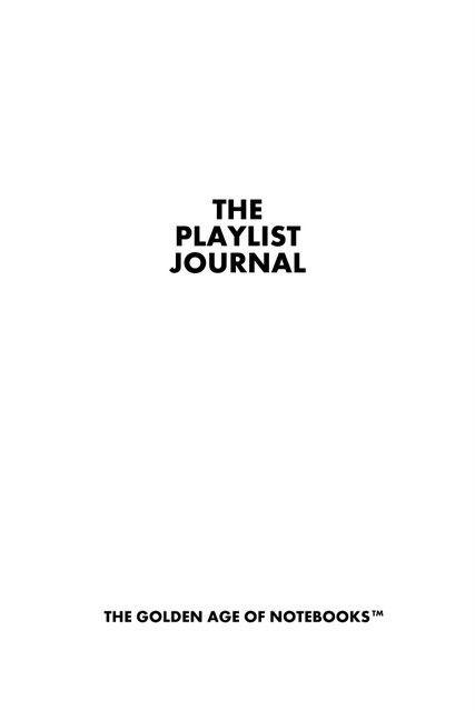 The Playlist Journal | Music | Playlist names ideas, Music
