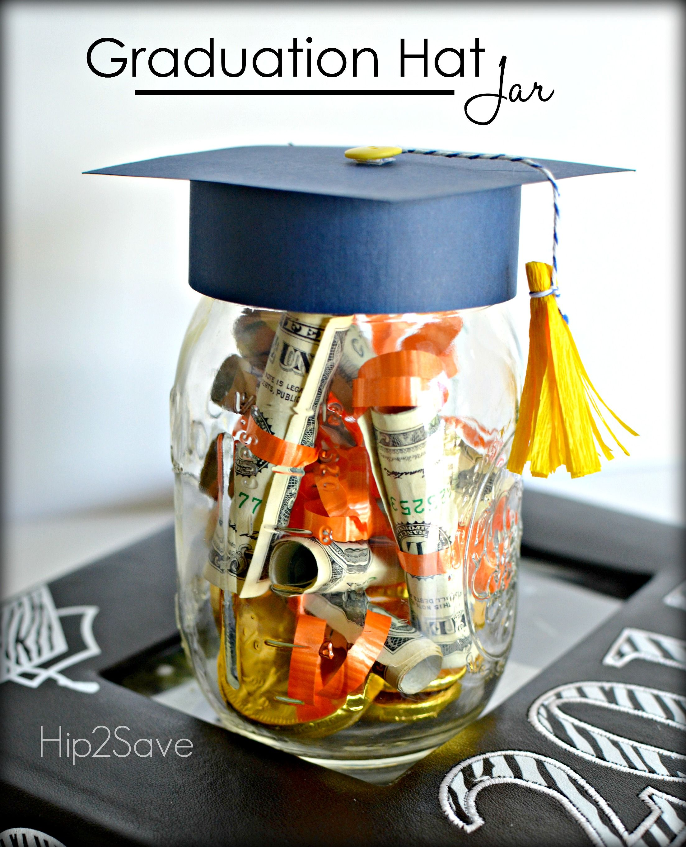 Graduation Hat Jar Graduation Gift Idea Diy Graduation Gifts Graduation Gifts Graduation Mason Jars