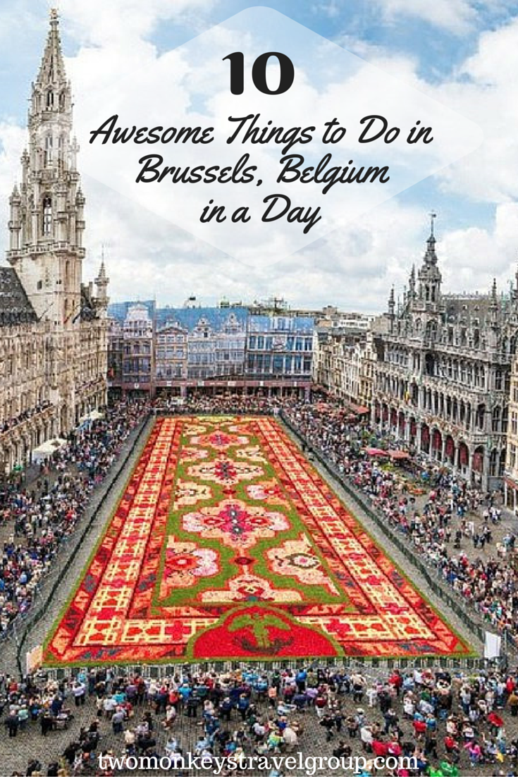 10 Awesome Things To Do In Brussels Belgium In A Day