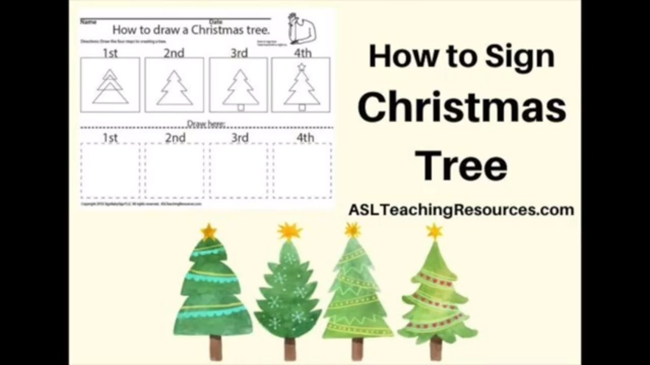 Learn How To Sign The Word Christmas Tree Christmasworksheets Https Aslteachingresources Com Product Christmas Tree Teacher Signs Christmas Worksheets Signs
