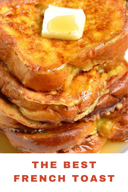 The Best French Toast Awesome French Toast Recipe French Toast Recipe Best French Toast
