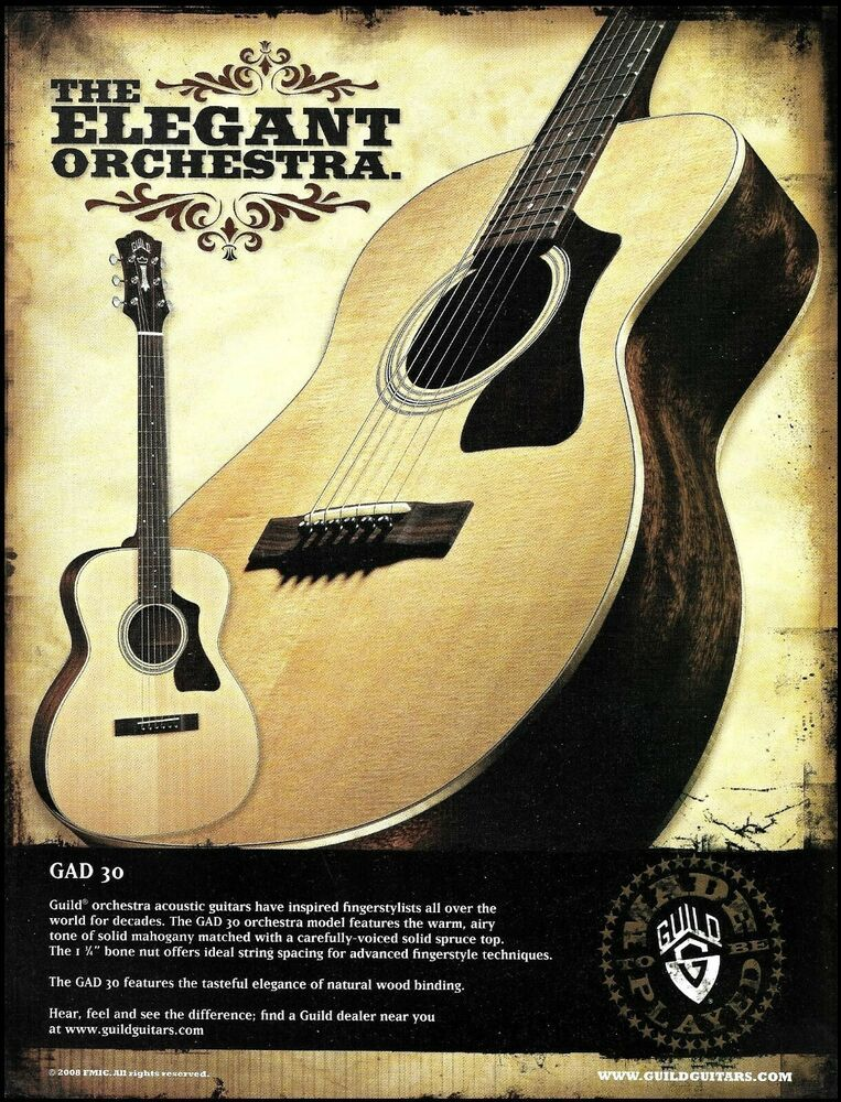 Guild 2008 Gad 30 Orchestra Series Acoustic Guitar Ad 8 X 11 Advertisement Print Guild Acoustic Guitar Guitar Guild Acoustic Guitars