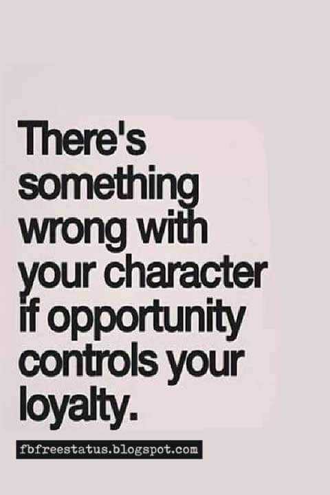 Famous Quotes About Loyalty And Friendship With Images Loyalty Quotes Ungrateful Quotes Greed Quotes
