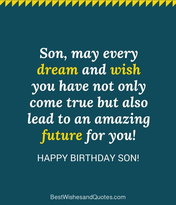 Happy Birthday To My Son Images And Quotes: 35 Unique And Amazing Ways To Say