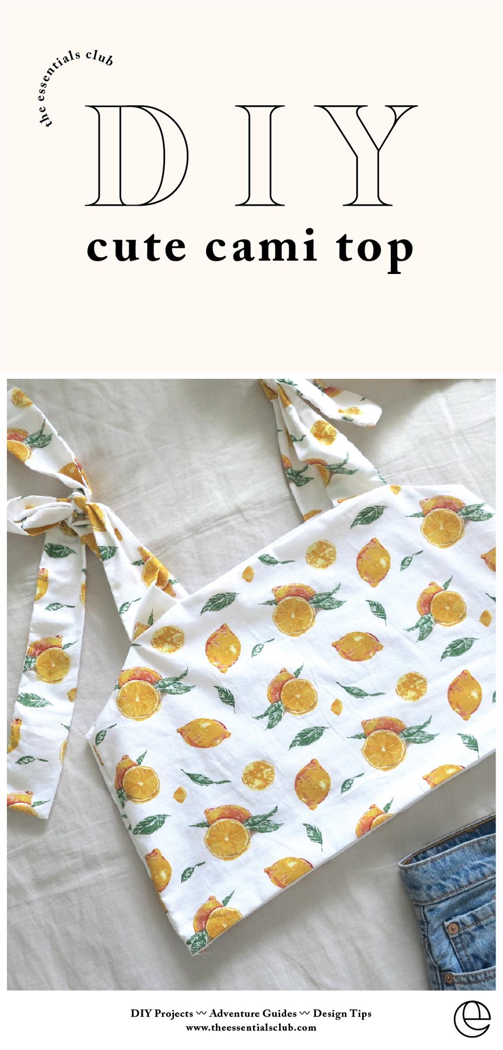 DIY: Cute Cami Top With Tie Sleeves — The Essentials Club // Creative DIY Hub