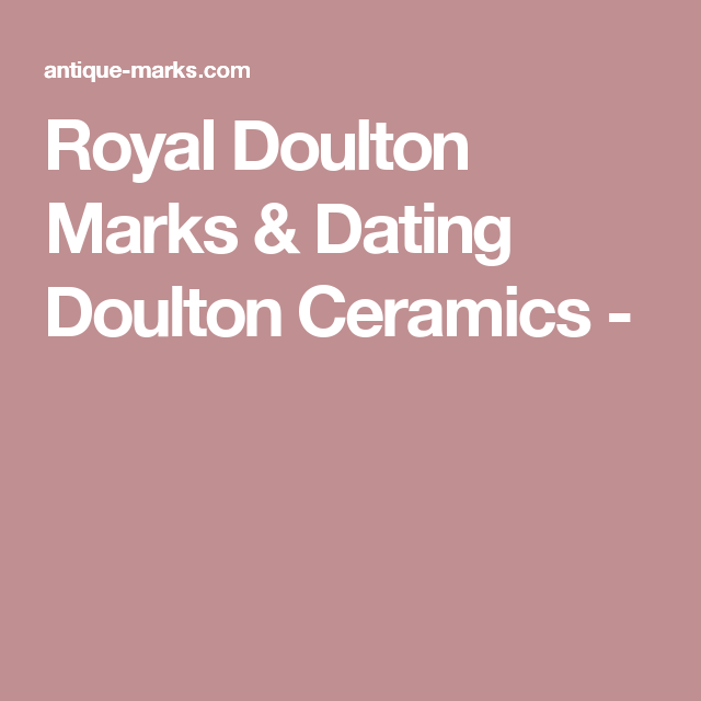 Dating royal doulton marks