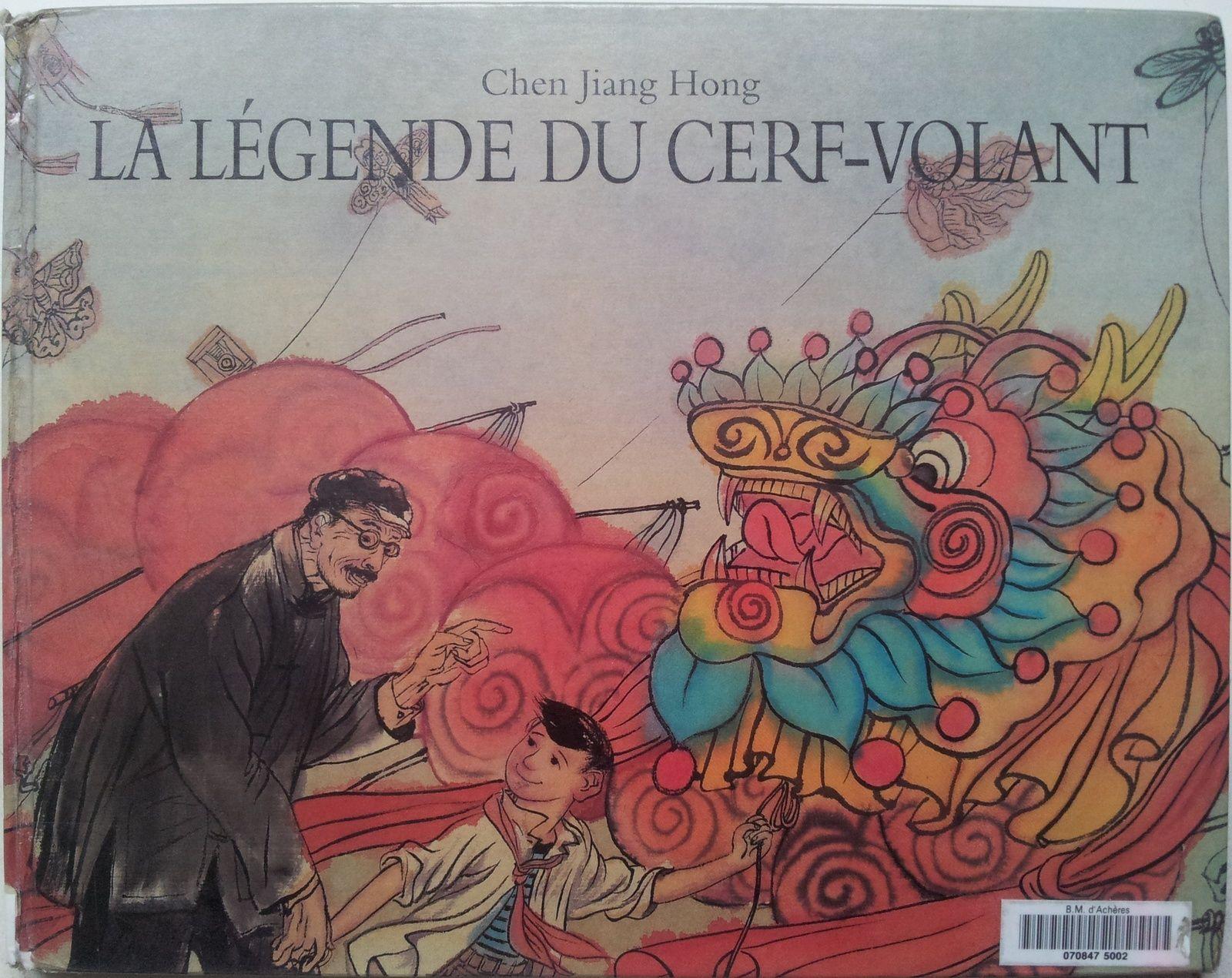 La Legende Du Cerf Volant Chen Jiang Hong Des 6 Ans Vivrelivre Cerf Volant Ecole Des Loisirs Cerf