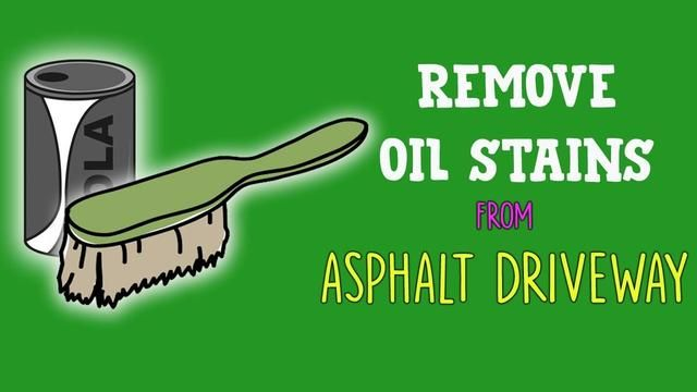 7 Diy Ways To Remove Oil Stains From Asphalt Driveway Remove Oil Stains Asphalt Driveway Oil Stains