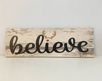 Believe Signs Decor Believe Christmas Sign Reindeer Christmas Sign Holiday Decor Wood