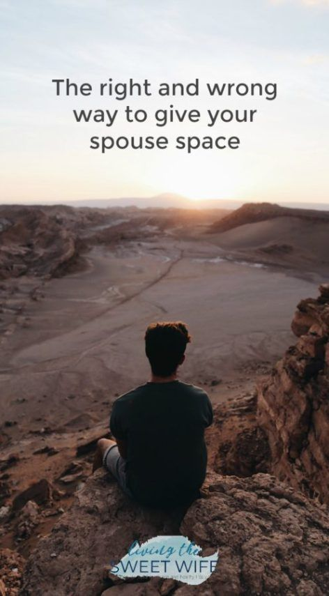 How to give space in a marriage