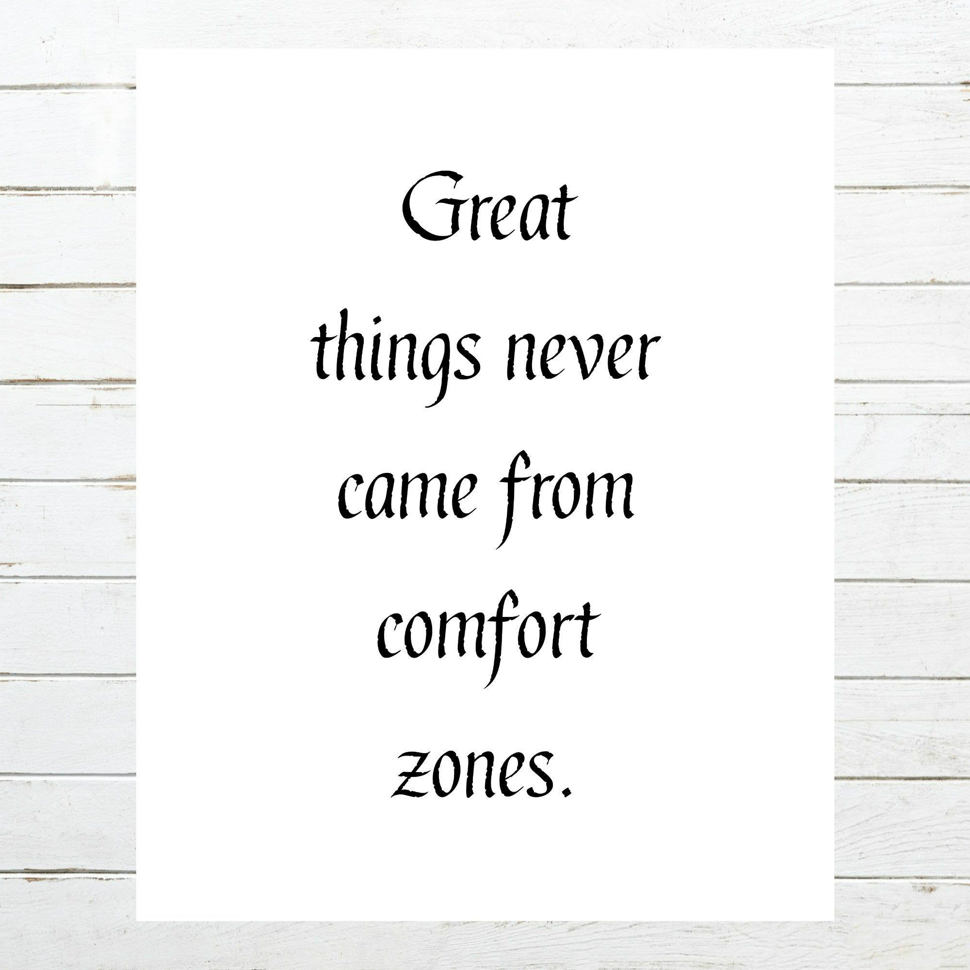 Great Things Never Came From Comfort Zones Neil Strauss Quote
